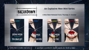 breakdown series, vicki hinze, debra webb, peggy webb, regan black