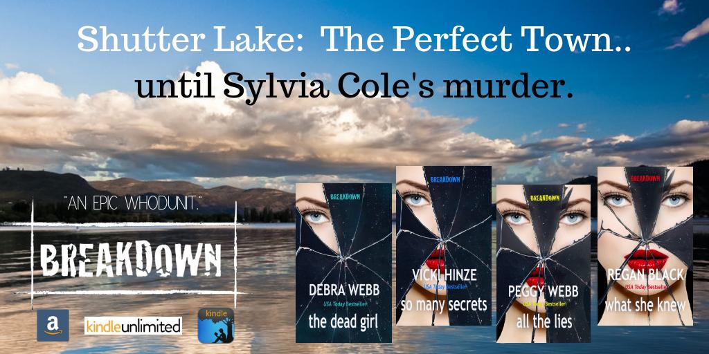 Shutter Lake, The Perfect Town, Breakdown, Vicki Hinze