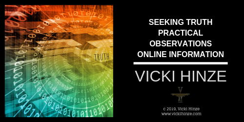 vicki hinze, Patriot, Pay-triot, truth seekers, seeking truth, practical observations, tips