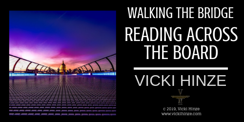 Walking the Bridge: Reading Across the Board