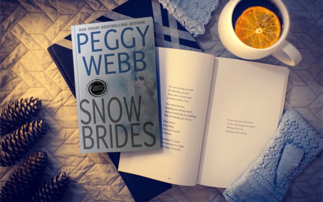 Why Peggy Webb wrote SNOW BRIDES in the STORMWATCH Series