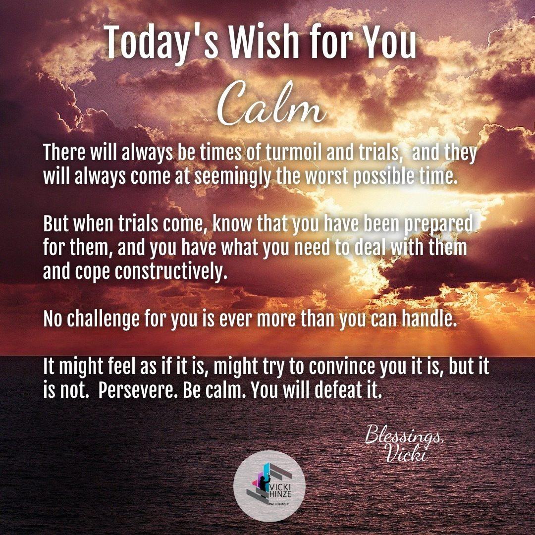 Today's Wishes, Blessings, Calm,Vicki Hinze