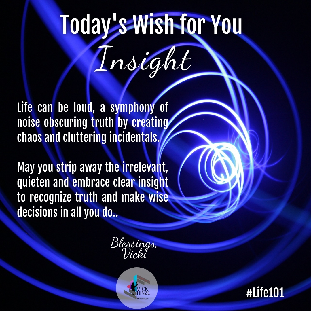 Blessings, wishes, Insight,Vicki Hinze