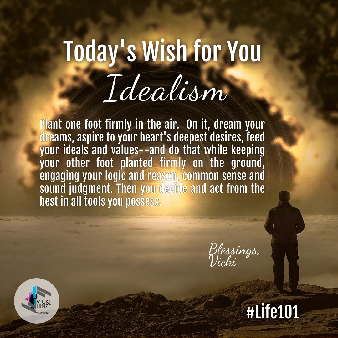 Idealism, Wishes, Vicki Hinze