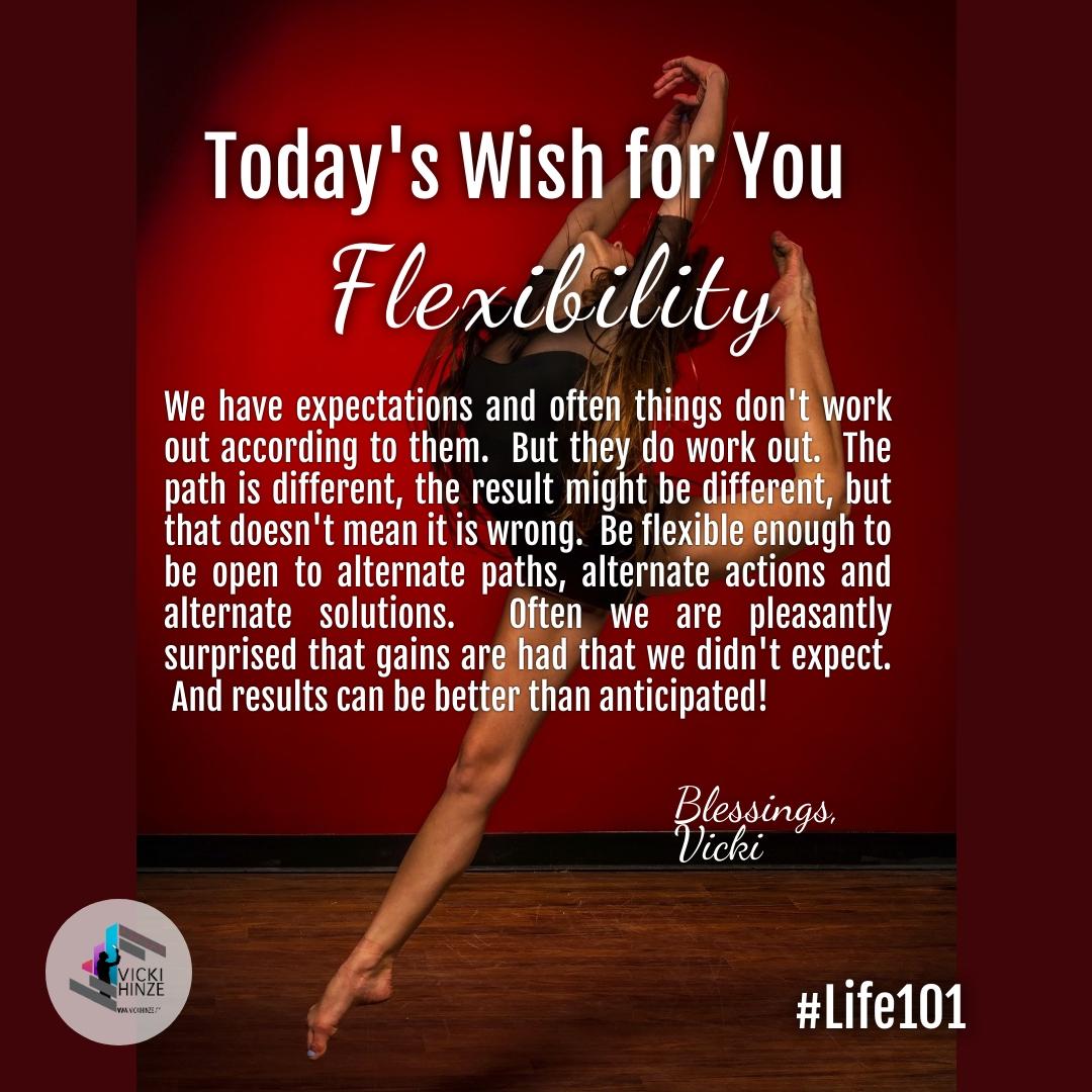 Vicki Hinze, flexibility, Today's wishes