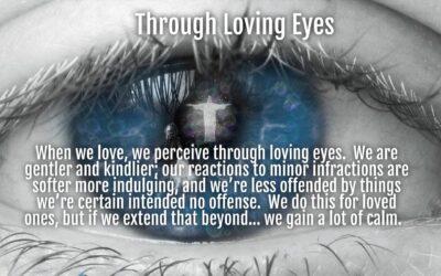 Morning Wishes:  Through Loving Eyes