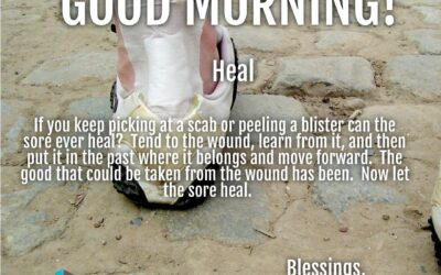 Morning Wishes:  Heal
