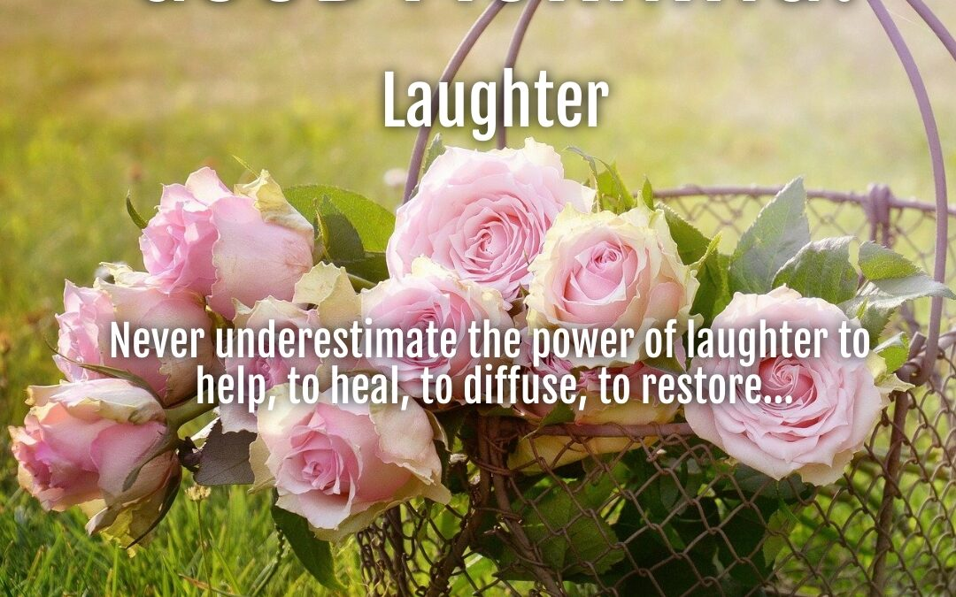 Morning Wishes:  Laughter