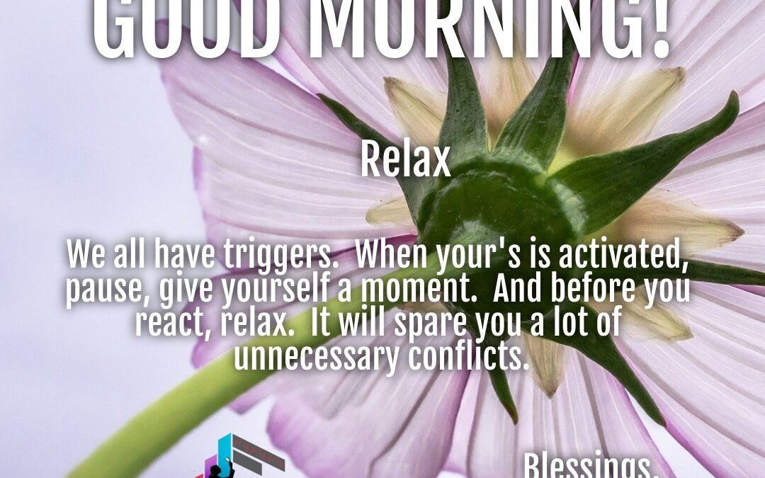 Morning Wishes:  Relax