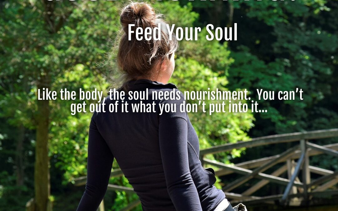 Morning Wishes:  Feed Your Soul