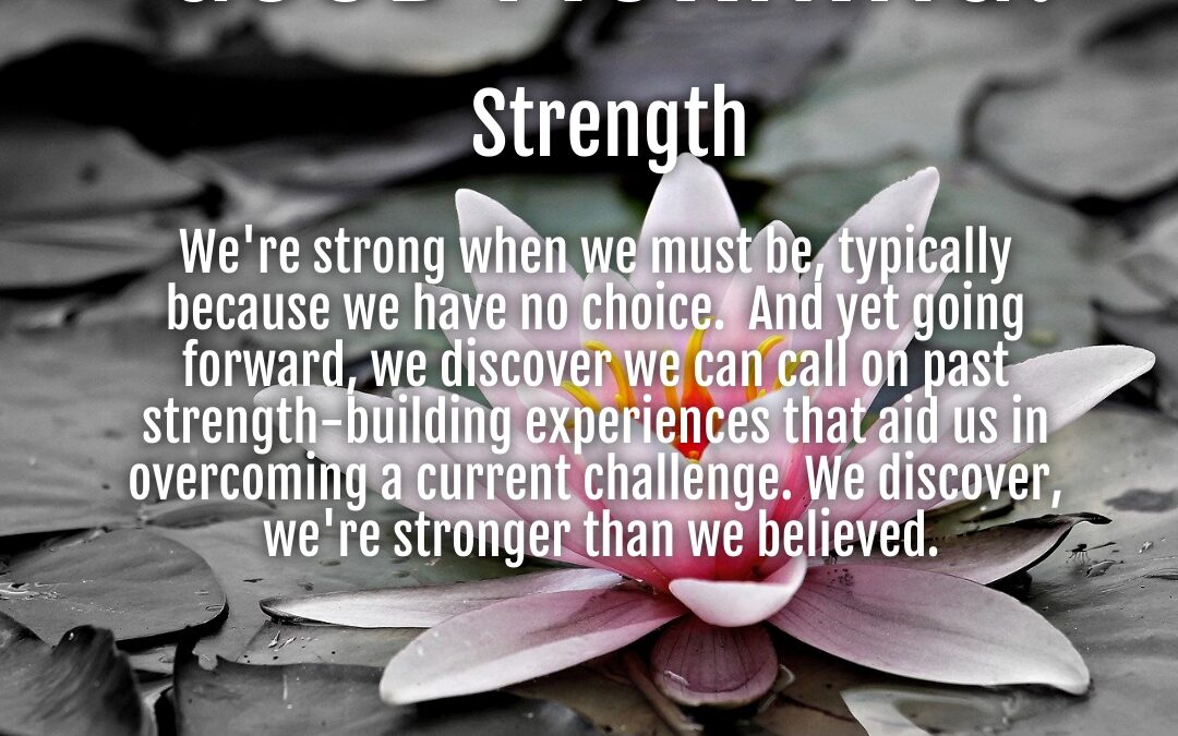 Morning Wishes:  Strength
