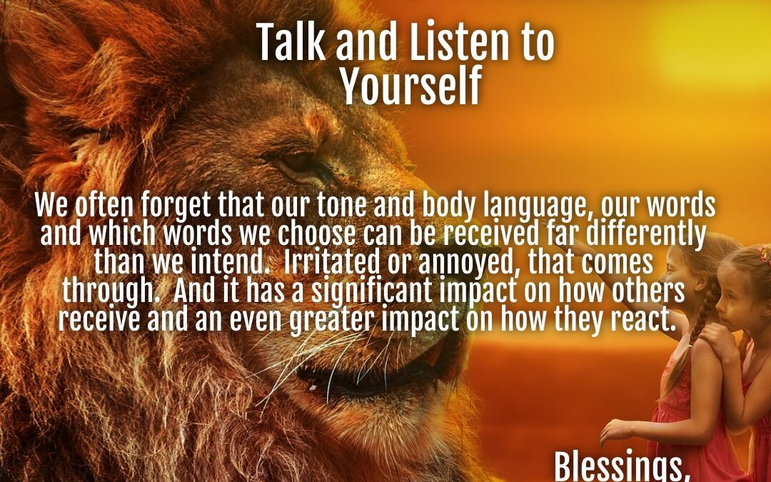 Morning Wishes:  Talk and Listen to Yourself
