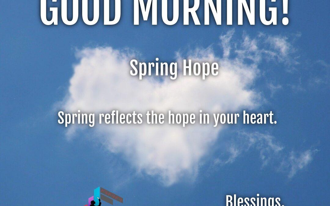 Good Morning:  Spring Hope