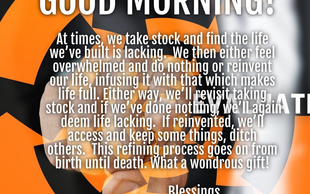 Good Morning:  Refine Yourself!