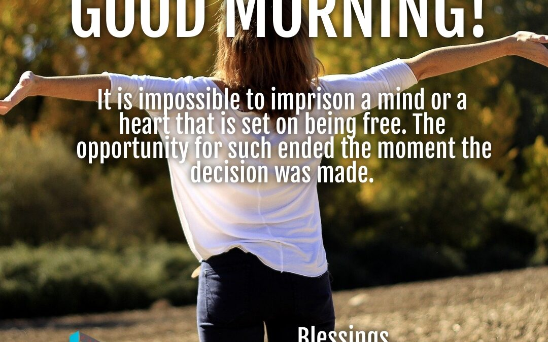 Good Morning:  Hearts and Minds