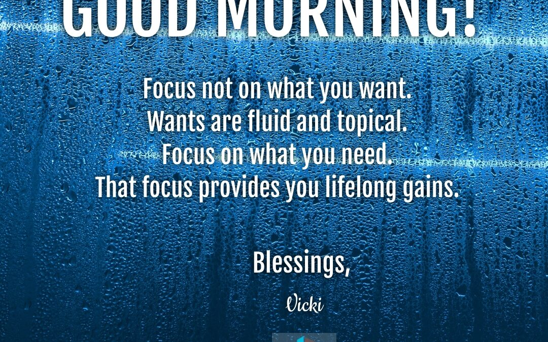 Good Morning:  What You Need