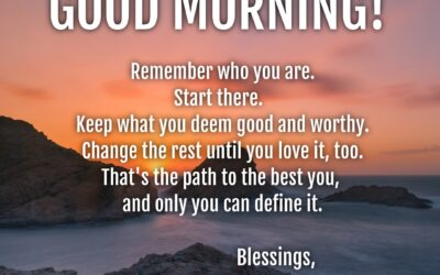 Good Morning:  You Define You