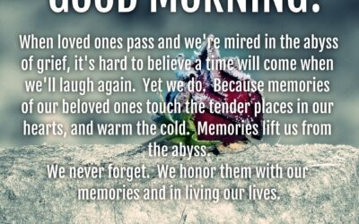 Good Morning:  The Grief Abyss