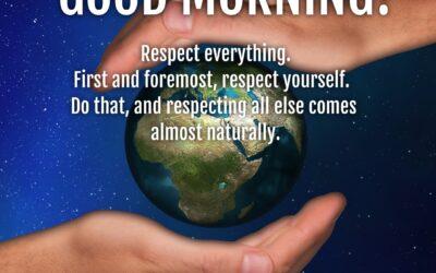 Good Morning:  Respect All
